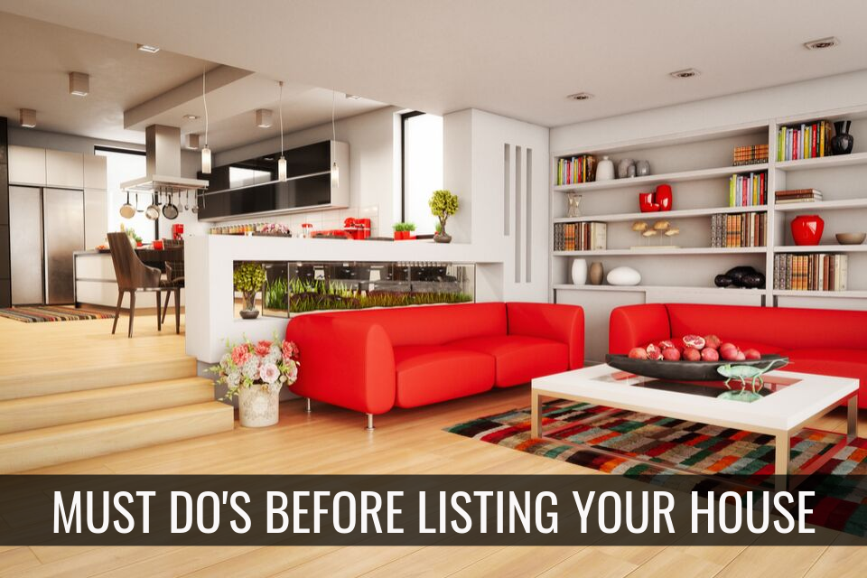 3 Must-Do's Before Listing Your House for Sale