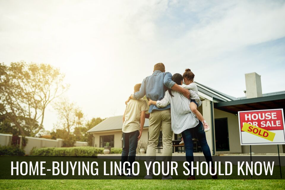 Say What? Home-Buying Lingo You Should Know